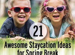 21_SpringBreak_Staycation_Ideas